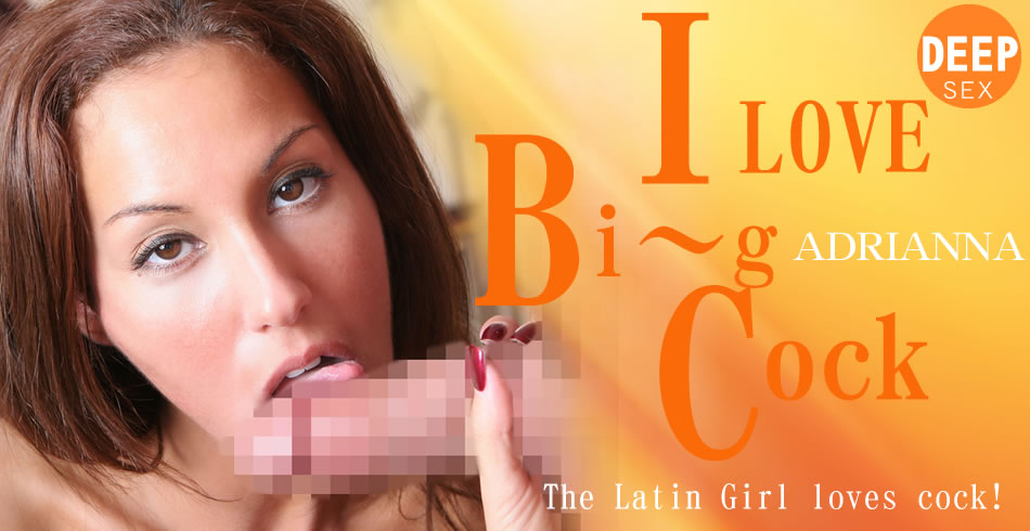 I LOVE BIG COCK The Latin Girl Loves cock!