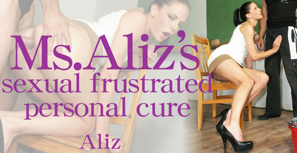 Ms.Aliz's sexual frustrated personal cure